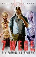 7 Wege, ein Zombie zu werden (eBook, PDF/ePUB)