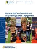 Rechtsratgeber Ehrenamt und bürgerschaftliches Engagement (eBook, ePUB)