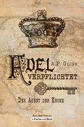 Adel verpflichtet - Der Agent der Krone (eBook, ePUB)