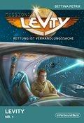 Mission: Levity - Rettung ist Verhandlungssache - Levity (Nr. 1) (eBook, ePUB)