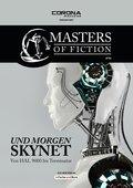 Masters of Fiction 4: Und morgen SKYNET - von HAL 9000 bis Terminator (eBook, ePUB)