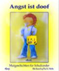 Angst ist doof - Mutgeschichten für Schulkinder (eBook, ePUB)