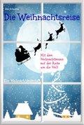 Die Weihnachtsreise - Ein Weihnachtsmärchen (eBook, PDF)