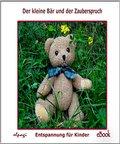 Der kleine Bär und der Zauberspruch (eBook, PDF)