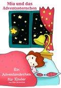 Mia und das Adventssternchen (eBook, ePUB)