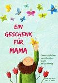 Ein Geschenk für Mama (eBook, ePUB)