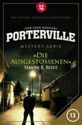 Porterville - Folge 13: Die Ausgestoßenen (eBook, ePUB)