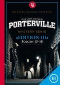 Porterville (Darkside Park) Edition III (Folgen 13-18) (eBook, ePUB)