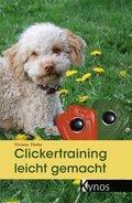 Clickertraining leicht gemacht (eBook, ePUB)