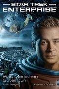 Star Trek - Enterprise 2: Was Menschen Gutes tun (eBook, ePUB)
