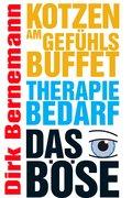 Kotzen am Gefühlsbuffet - Therapiebedarf - Das Böse (eBook, ePUB)