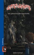 Geistergefährte - Die geheimnisvolle Felsenhöhle (eBook, ePUB)
