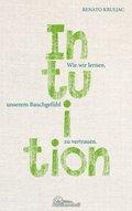 Die Kraft der Intuition (eBook, ePUB)