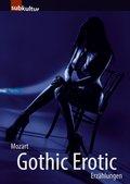 Gothic Erotic (eBook, ePUB)