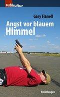 Angst vor blauem Himmel (eBook, ePUB)