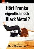 Hört Franka eigentlich noch Black Metal? (eBook, ePUB)
