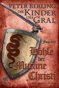 Höhle der Muräne Christi (eBook, ePUB)