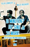 10 Minuten? Dit sind ja 20 Mark! (eBook, ePUB)