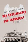 Der Engelmacher von Frankfurt (eBook, )