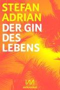 Der Gin des Lebens (eBook, ePUB/PDF)