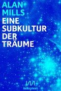 Eine Subkultur der Träume (eBook, ePUB)