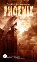 Phoenix - Tochter der Asche (eBook, ePUB)