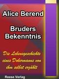 Bruders Bekenntnis (eBook, ePUB)