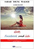 Gott, Facebook und ich (eBook, ePUB)