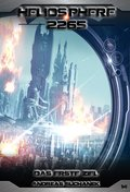 Heliosphere 2265 - Band 14: Das erste Ziel (Science Fiction) (eBook, PDF)