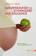 Naturheilkunde für Schwangere und Säuglinge (eBook, ePUB)