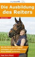 Die Ausbildung des Reiters (eBook, ePUB)