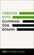 Schweineöde. Roman (eBook, ePUB)