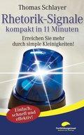 Rhetorik-Signale - kompakt in 11 Minuten (eBook, ePUB)