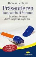 Präsentieren - kompakt in 11 Minuten (eBook, ePUB)