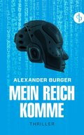 Mein Reich komme (eBook, ePUB)
