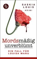 Mordsmäßig unverblümt - Louisa Manus erster Fall (eBook, ePUB)
