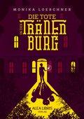 Die Tote in der Tränenburg (eBook, ePUB)
