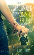 Der Geschmack von Sommerregen (eBook, ePUB)