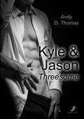 Kyle & Jason: Threesome (eBook, )