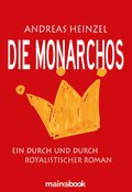 Die Monarchos (eBook, )