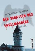 Der Schatten des Engelmachers (eBook, )