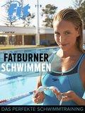 Fatburner Schwimmen (eBook, ePUB)