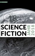 Das Science Fiction Jahr 2018 (eBook, ePUB)