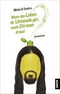 Wenn das Leben dir Limonade gibt, mach Zitronen draus! (eBook, ePUB)