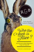 Who the fuck is Alice? (eBook, ePUB)