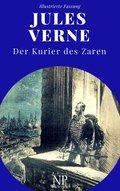 Michael Strogoff - Der Kurier des Zaren (eBook, PDF)