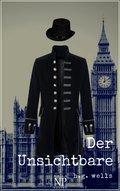 H.G. Wells: Der Unsichtbare (eBook, PDF)