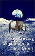 H.G. Wells: Die ersten Menschen auf dem Mond (eBook, ePUB)