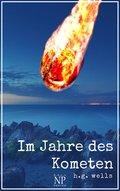 H.G. Wells: Im Jahre des Kometen (eBook, ePUB)