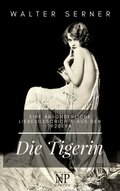 Die Tigerin (eBook, ePUB)